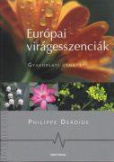 Európai virágeszenciák - Gyakorlati útmutató
